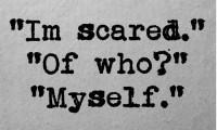 Imi place atat de tare ceea ce fac, incat acest lucru pur si simplu ma sperie